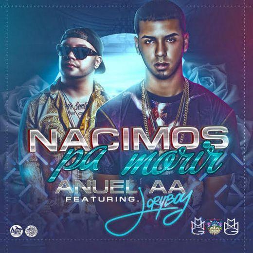 Nacimos Pa Morir (feat. Jory Boy)