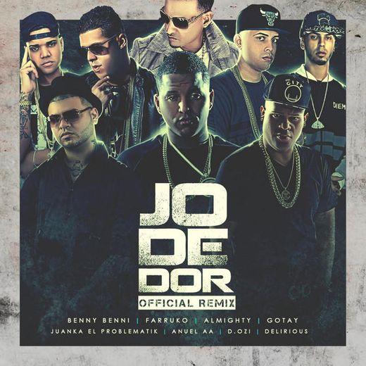 Jodedor (Remix) [feat. Farruko, Almighty, Gotay El Autentiko, D Ozi, Anuel Aa, Juanka & Delirious]