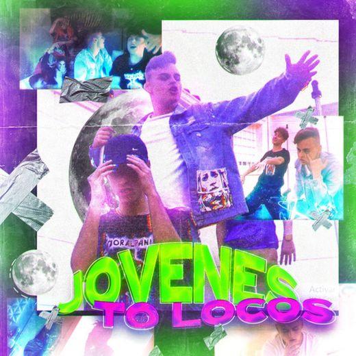 Jóvenes to Locos