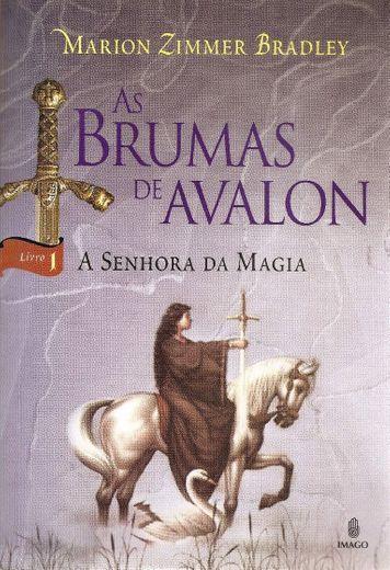 As Brumas de Avalon - A Senhora da Magia