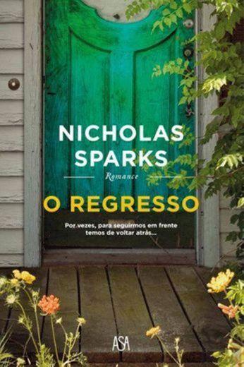O Regresso, Nicholas Sparks - Livro - Bertrand