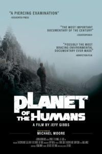 Planet of the Humans | By Jeff Gibbs, Executive Producer Michael ...