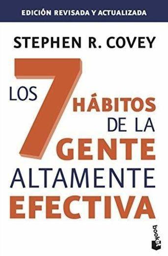 Los 7 hábitos de la gente altamente efectiva. Ed. revisada y actualizada: La revolución ética en la vida cotidiana y en la empresa