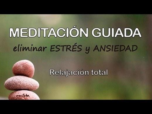 Meditación GUIADA para ELIMINAR el estrés y la ANSIEDAD ...