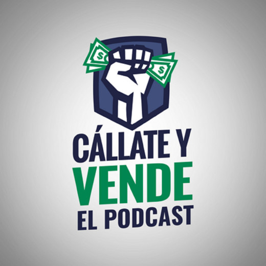 Callate y Vende   Podcast on Spotify