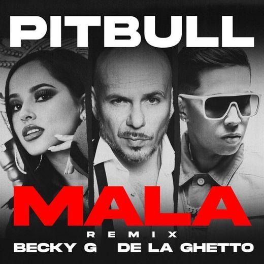 Mala (feat. Becky G & De La Ghetto