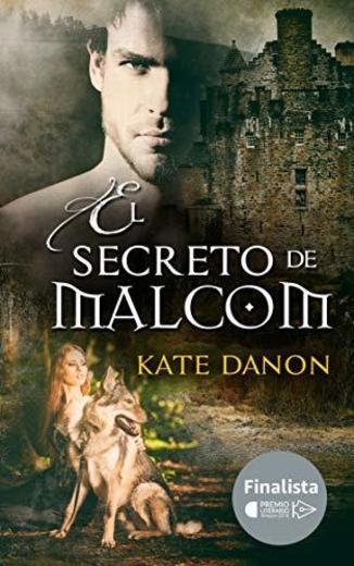 El Secreto de Malcom: Finalista del Premio Literario Amazon 2018