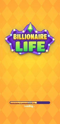 Billionarie Life
