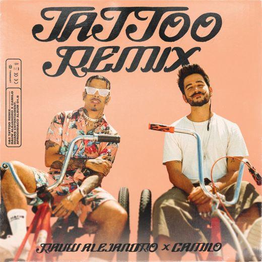 Tattoo - Remix