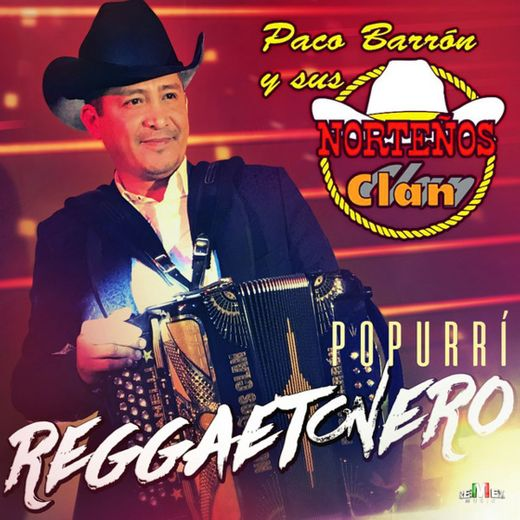 Popurrí Reggaetonero: Felices los Cuatro / Una Lady Como Tu / El Amante / Despacito / Darte un Beso - Extendida