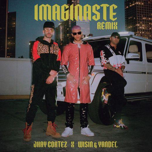 Imaginaste - Remix