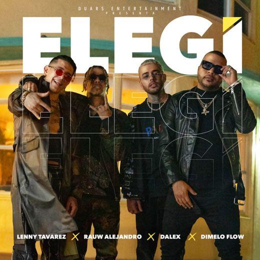 Elegí (feat. Dímelo Flow)