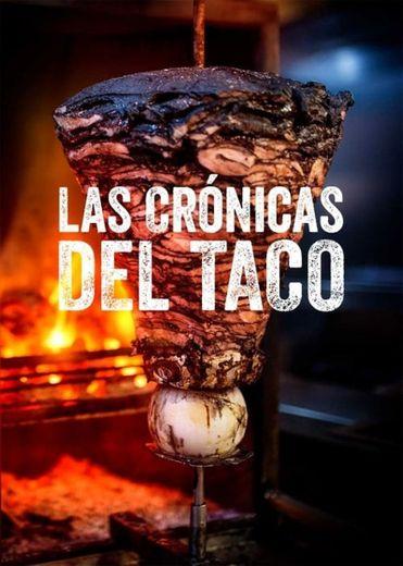 Taco Chronicles