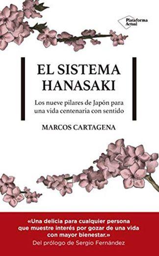 El Sistema Hanasaki: Los 9 pilares de Japón para una vida centenaria