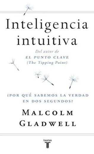 Inteligencia intuitiva: ¿Por qué sabemos la verdad en dos segundos?