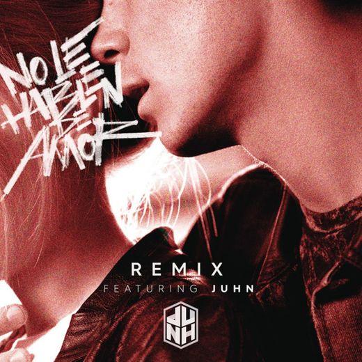 No Le Hablen de Amor (Remix) (feat. Juhn)
