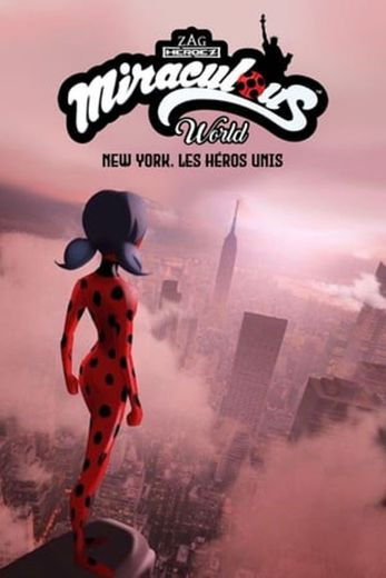 Miraculous World: New York - United HeroeZ