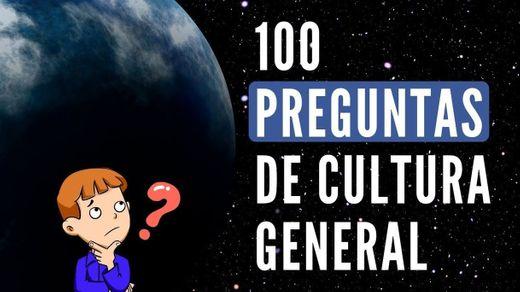 100 Preguntas de Cultura General [y sus Respuestas] ¿Cuánto ...