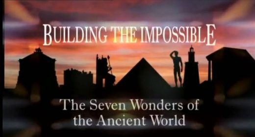 Discovery channel - las 7 maravillas del mundo antiguo