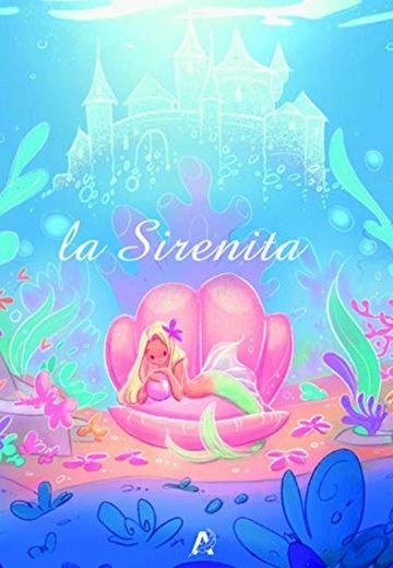 La Sirenita: 2 (Cuentos clásicos ilustrados)