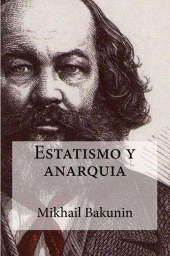 Estatismo y anarquia
