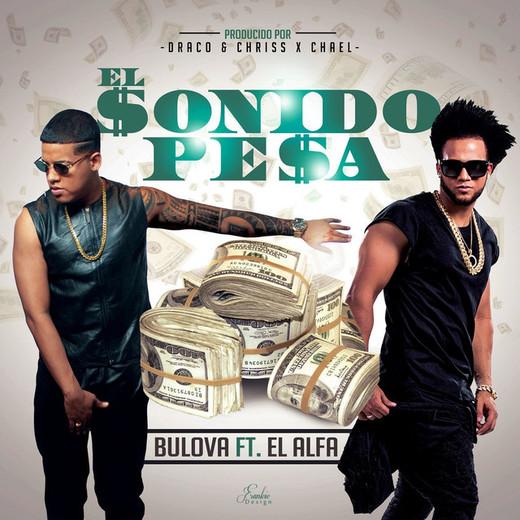 El Sonido Pesa (feat. El Alfa)