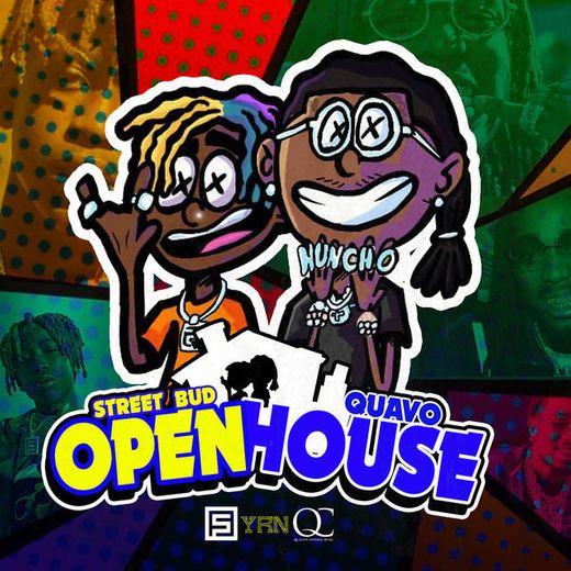 Open House (feat. Quavo)