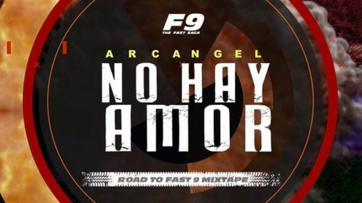 No Hay Amor - From Road To Fast 9 Mixtape
