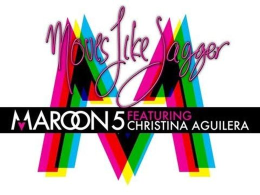 Moves Like Jagger - Maroon 5, Christina Aguilera