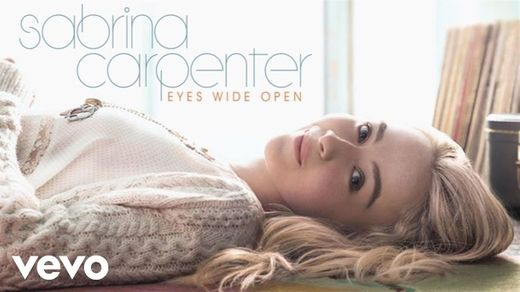 Eyes Wide Open - Sabrina Carpenter