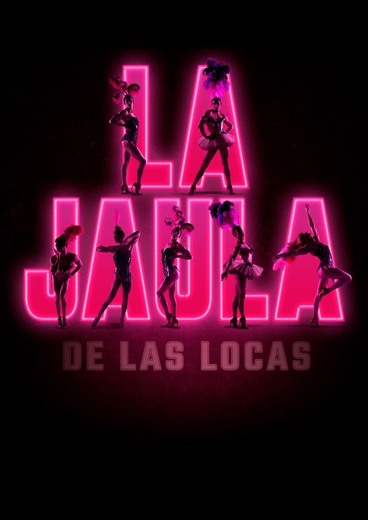 La Jaula de las Locas - Teatro Rialto - LA JAULA DE LA LOCAS