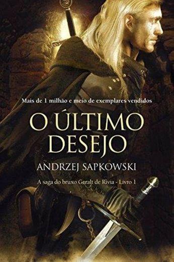 O Último Desejo (THE WITCHER: A Saga do Bruxo Geralt de Rívi