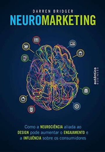 Neuromarketing: Como a neurociência aliada ao design pode au