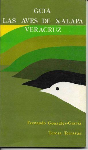 Guía de las Aves de Xalapa, por Fernando González García