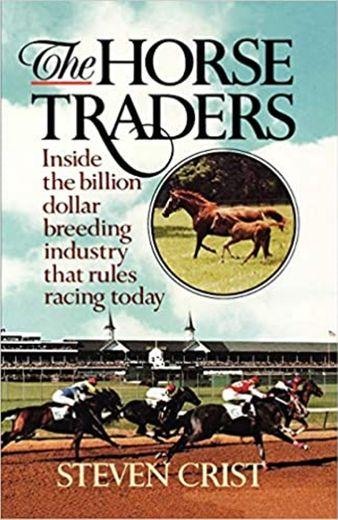 The Horse Traders: Crist, Steven: 9780393336405: Amazon.com ...
