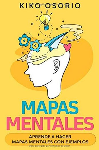Mapas Mentales: Aprende a hacer mapas mentales