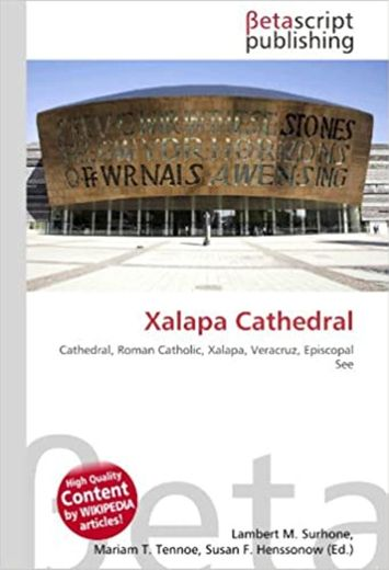 Cathedral, Roman Catholic, Xalapa, Veracruz, Episcopal See