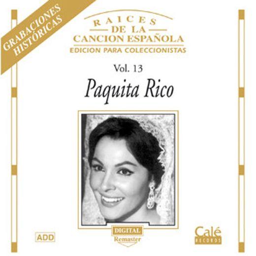 Raíces de la canción Española Volumen 13 Paquita Rico