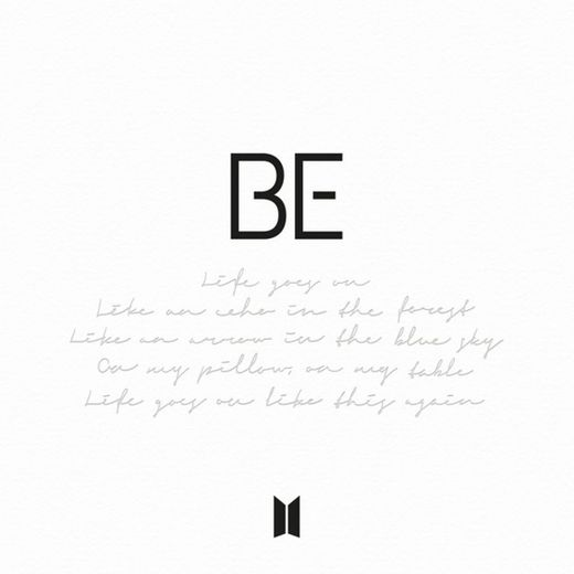 Life Goes On- BTS - BE