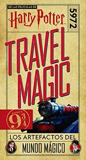 Harry Potter Travel Magic: Los artefactos del mundo mágico