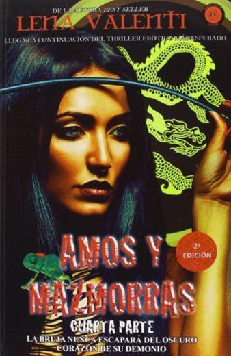 Amos y mazmorras IV (SAGA AMOS Y MAZMORRAS)