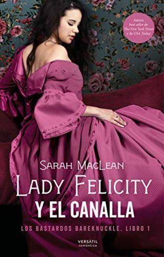 Lady Felicity y el canalla