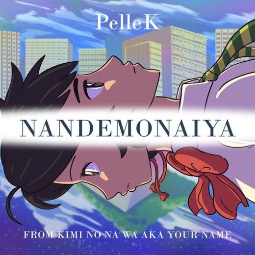 "Nandemonaiya (From ""Kimi no Na wa"") - Japanese Movie Version"