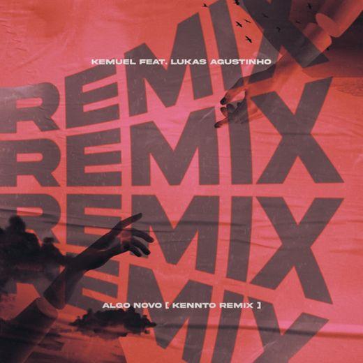 Algo Novo (Kennto Remix) (feat. Lukas Agustinho)