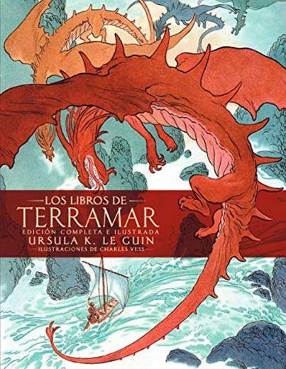 Los libros de Terramar. Edición completa ilustrada: Edición completa ilustrada
